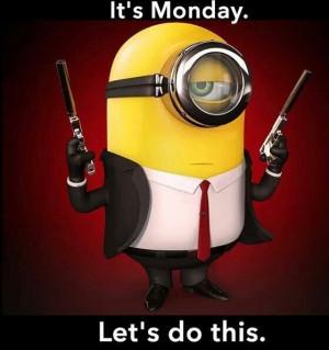 motivated motivated Monday motivated saying