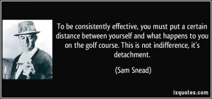 To be consistently effective, you must put a certain distance between ...