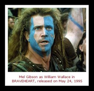... Angeles, Braveheart was released to theaters nationwide in the USA