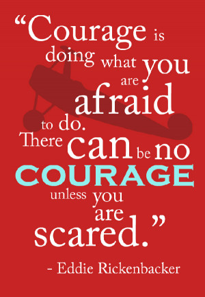 quotes about courage quotes about bravery tumblr quotes about bravery ...