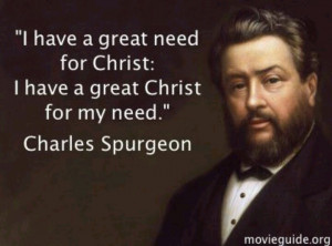 great need, great Christ Spurgeon