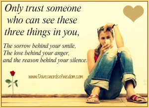Only trust someone who can see these three things in you.