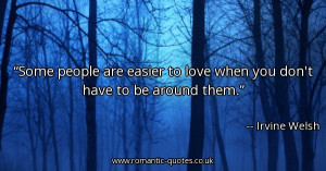 some-people-are-easier-to-love-when-you-dont-have-to-be-around-them ...