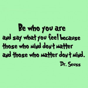 Dr Seuss Be Who You Are and Say What You Feel Kids Room Wall Art Decal ...