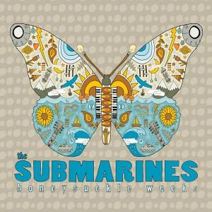 The Submarines - Honeysuckle Weeks. Amazing design on this.