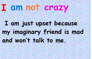am not crazy
