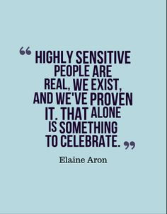 Highly #sensitive #HSP #empath #real #celebrate #elaine #aron # ...