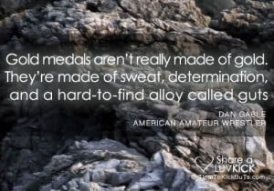 Gold medals aren't really made of gold. They're made of sweat ...