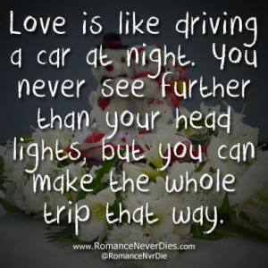Love Is Like Driving A Car At Night - Car Quote