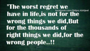 ... regret-we-have-in-life-is-not-for-the-wrong-things-we-did-regret-quote