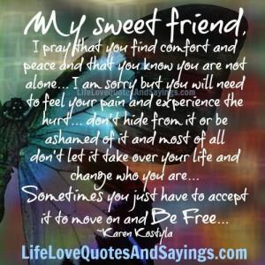My Sweet Friend..