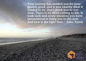Your Journey Has Molded You - A Place for Mom Inspirational Quotes by ...