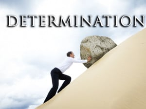 determination Motivational Quotes– Determination