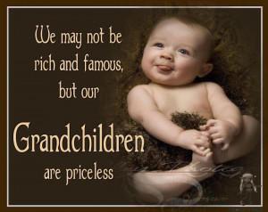 Quotes about grandchildren , grandparents
