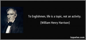 More William Henry Harrison Quotes