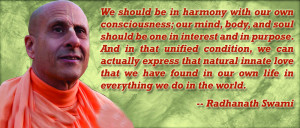 on consciousness april 15 2013 filed under radhanath swami quotes