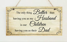 ... Hand Made Plaque Husband, Dad, Daddy, Stepdad Fathers Day Gift Sign