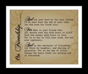 On Friendship Poem by Khalil Gibran, The Prophet Print