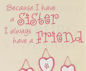 ... -Quote-Sticker-Vinyl-Art-Lettering-Sisters-Always-Have-a-Friend-K15