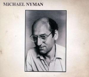 Michael Nyman geb 1944 Michael Nyman 30th Anniversary Edition