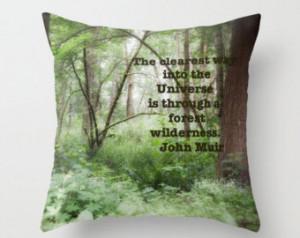 Pillow Cover, Moss Green, Nature, Outdoors, John Muir Wilderness Quote ...