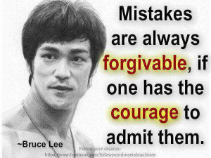 Admitting Your Mistakes takes courage, swallowing your pride won't ...