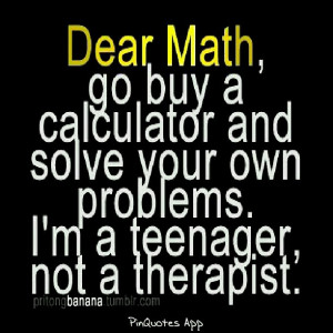 Please go away math!!!