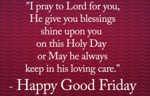 Good Friday Blessing and Wishes Quotes