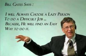 Bill Gates - Saying
