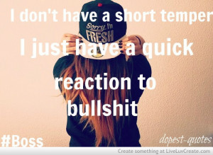 ... , life, love, pretty, quick reaction, quote, quotes, reaction, temper