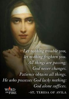 Bl. Anne of St. Bartholomew, Carmelite nun Quote   Carmel, Garden ...