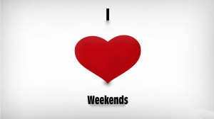 Weekend Quotes HD Wallpaper 10