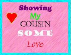 Love My Cousin Quotes And Sayings Cousin quotes and sayings