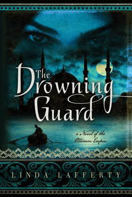 "Start by marking ""The Drowning Guard: A Novel of the Ottoman Empire ..."