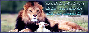 Twilight Quote - Lion fell in love with the lamb