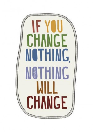 Change Is Good Quotes Tumble About Life for Girls on Friendship About ...