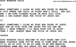Country, Southern and Bluegrass Gospel Song Good Morning Child lyrics