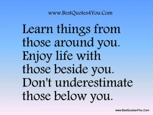 How to enjoy your Life Quotes - Enjoying your Life Quotes - Quote ...