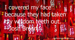Top Quotes About Wisdom Teeth