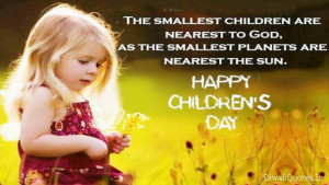 Short & Best Happy Children's Day Quotes 2014 Sayings Status in One ...