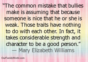Common mistake bullies make someone is nice
