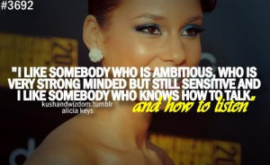 Alicia keys quotes sayings i like somebody who is ambitious
