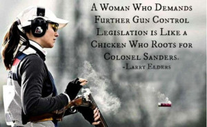 woman who demands further gun control legislation is like a chicken ...