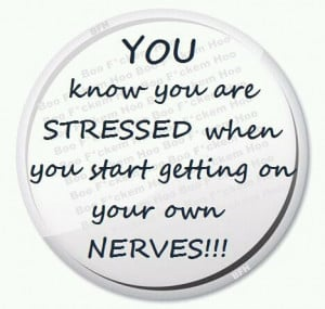 Funny Stressed Out Quotes