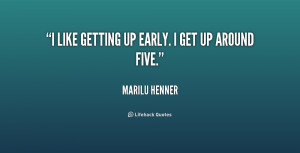 quote-Marilu-Henner-i-like-getting-up-early-i-get-170818.png