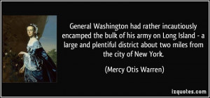 General Washington had rather incautiously encamped the bulk of his ...