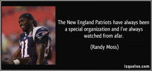 The New England Patriots have always been a special organization and I ...