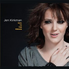 "Jen Kirkman, ""Hail to the Freaks"" 