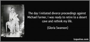 The day I initiated divorce proceedings against Michael Farmer, I was ...