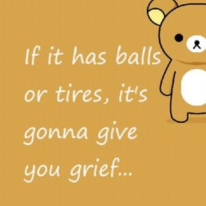 Men & Cars = Grief LOL